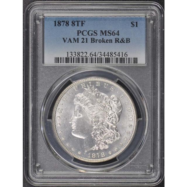 1878 8TF $1 8TF VAM 21 Morgan Dollar PCGS MS64