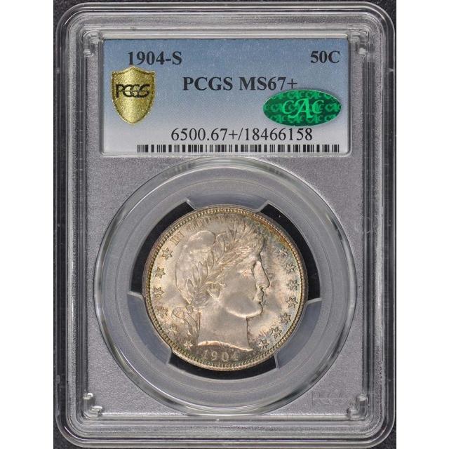 1904-S 50C Barber Half Dollar PCGS MS67+ CAC
