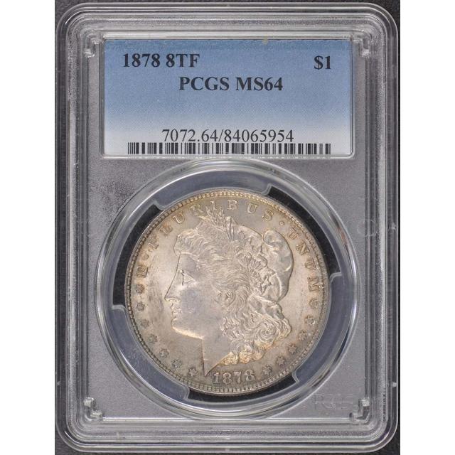 1878 8TF $1 8TF Morgan Dollar PCGS MS64