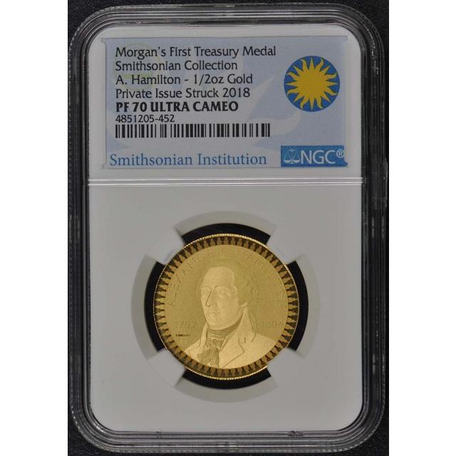 2018 Smithsonian A. Hamilton Gold 1/2oz Treasury Medal NGC PF70UC