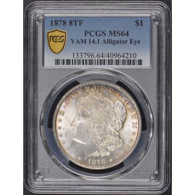 1878 8TF $1 8TF VAM 14-1 Morgan Dollar PCGS MS64