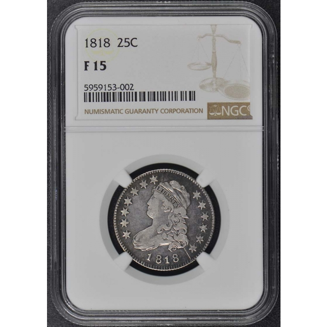 1818 Capped Bust, Large Size Quarter 25C NGC F15