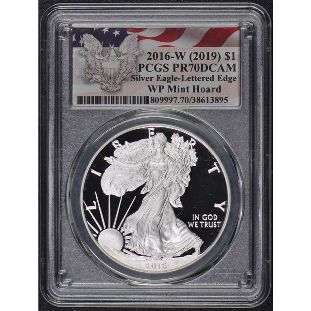2016-W (2019) $1 Silver Eagle PCGS PR70DCAM WP Mint Hoard