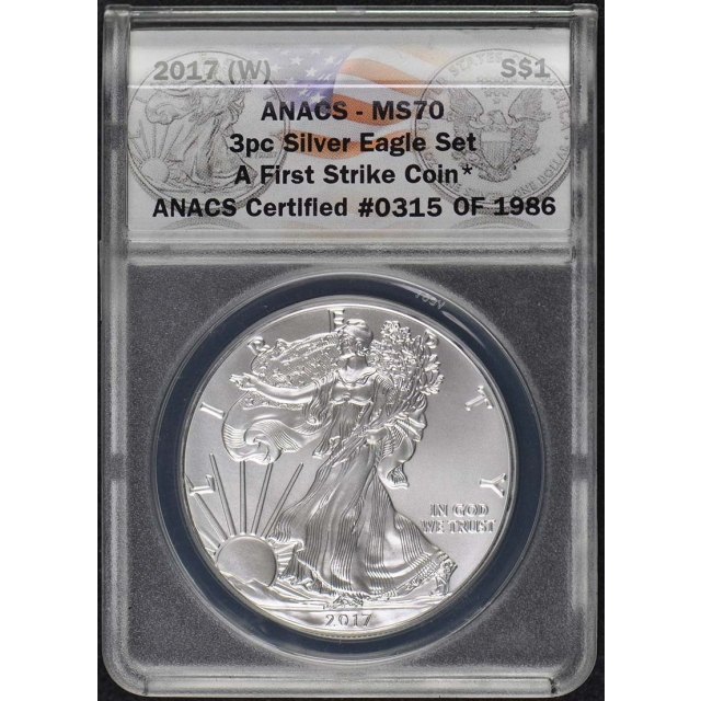 2017 (P), (S), (W) 3 Coin American Silver Eagle Set ANACS MS-70 First Strike