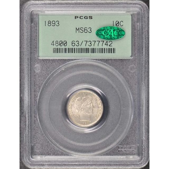 1893 10C Barber Dime PCGS MS63 (CAC)