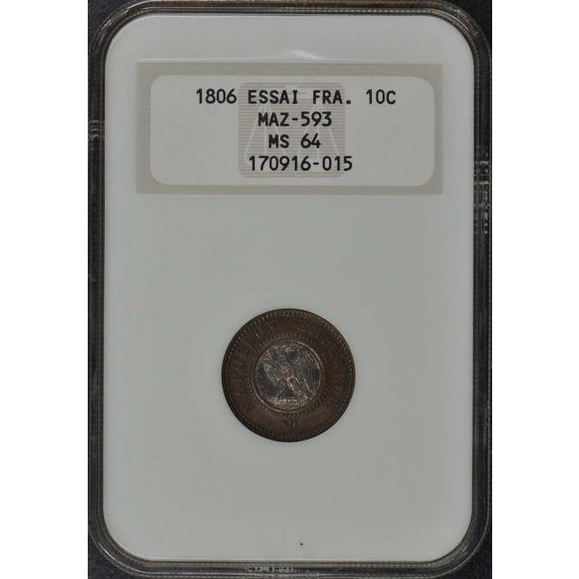 1806 ESSAI FRANCE Maz-593 10C NGC MS64 Top Pop