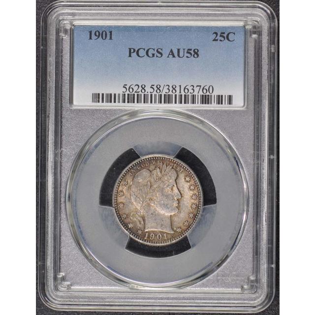 1901 25C Barber Quarter PCGS AU58