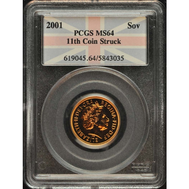 2001 Sov Sovereign PCGS MS64 11th Coin Struck
