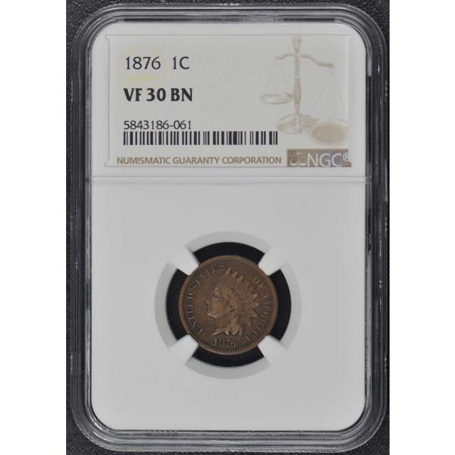 1876 Bronze Indian Cent 1C NGC VF30BN