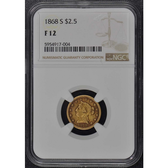 1868-S Quarter Eagle $2.50 NGC F12