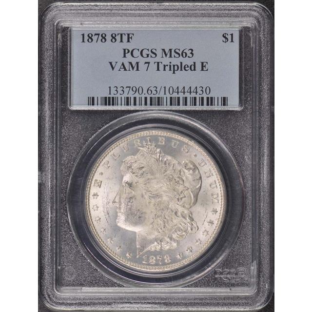 1878 8TF $1 Tripled E VAM 7 Morgan Dollar PCGS MS63
