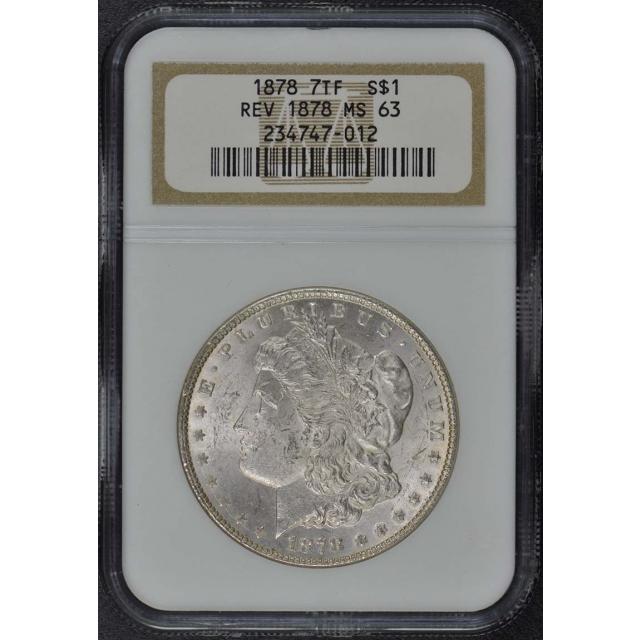 1878 7TF REV OF 78 Morgan Dollar S$1 NGC MS63
