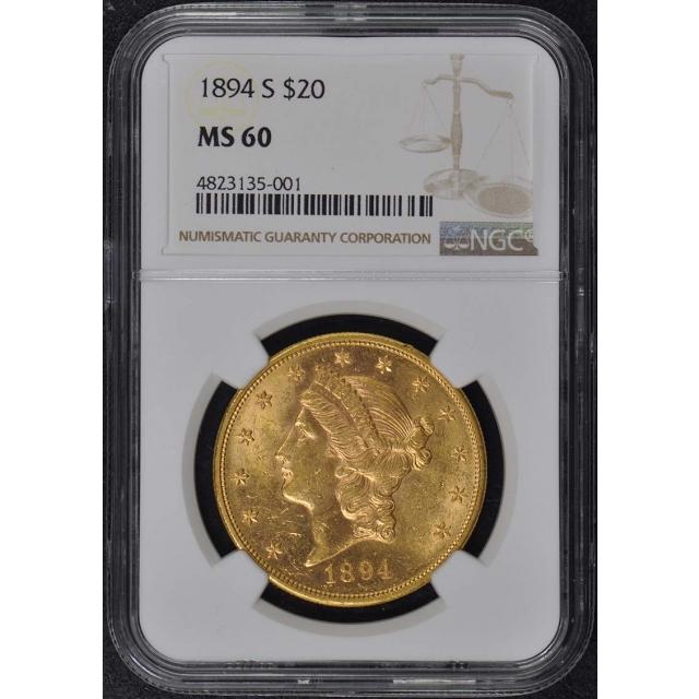 1894-S Liberty Double Eagle Type 3 $20 NGC MS60