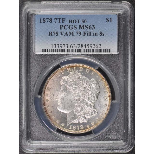 1878 7TF $1 Reverse of 1878 VAM 79 Morgan Dollar PCGS MS63