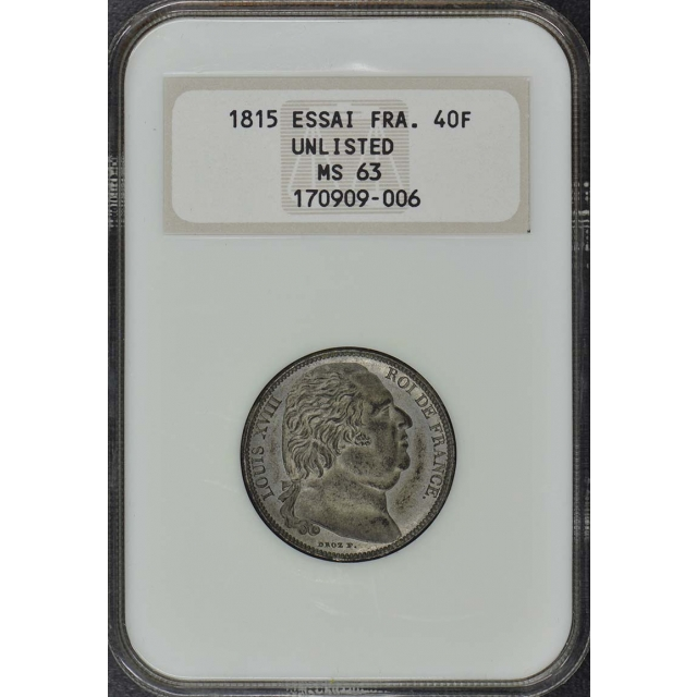 1815 ESSAI FRANCE Unlisted 40F NGC MS63