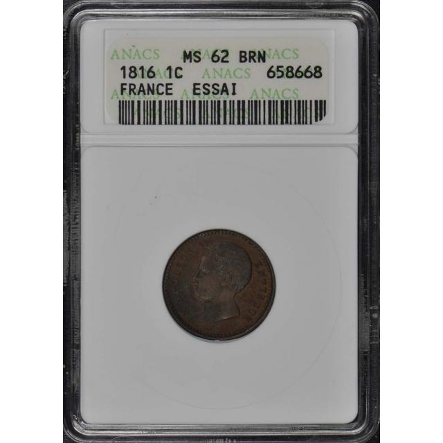 1816 ESSAI FRANCE 1c ANACS MS62BN