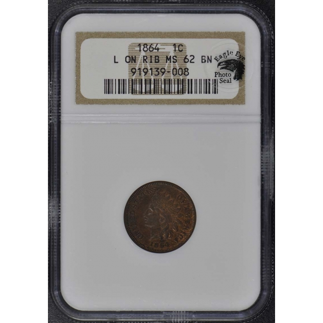 1864 L Bronze Indian Cent 1C NGC MS62BN Eagle Eye