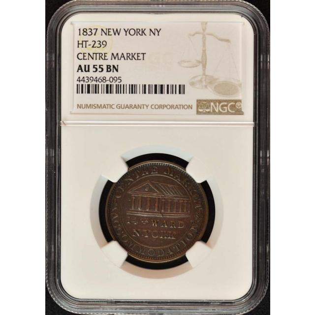 1837 NEW YORK Hard Times Token HT-239 NY NGC AU55BN