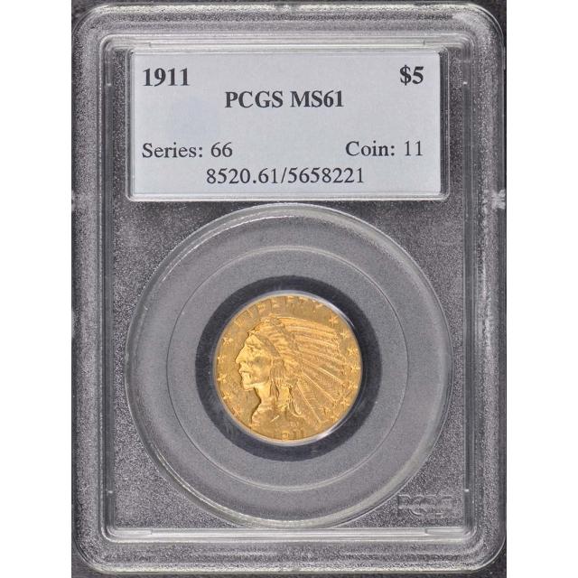 1911 $5 Indian Head PCGS MS61