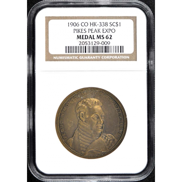 1906 Pikes Peak Expo Medal CO HK-338 SC$1 NGC MSS62