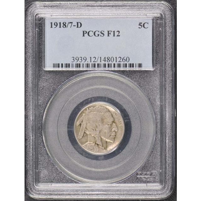 1918/7-D 5C Buffalo Nickel PCGS F12