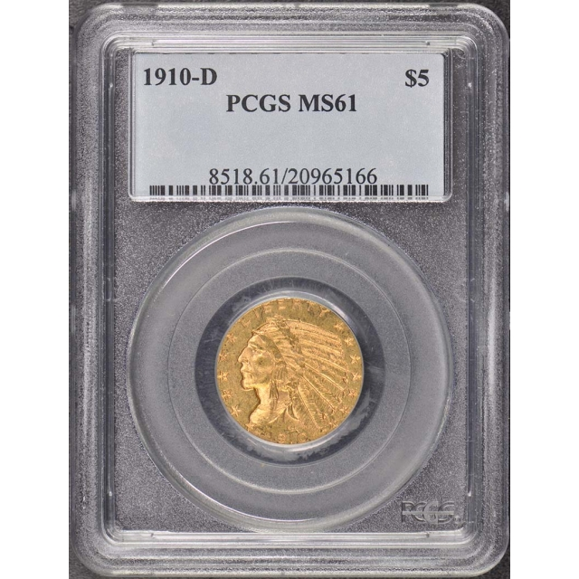 1910-D $5 Indian Head PCGS MS61