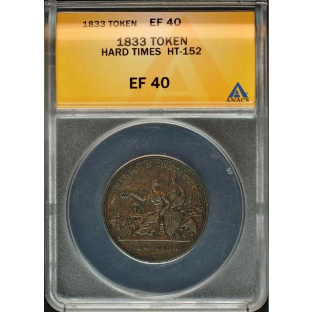1833 Hard Times Token HT-152 ANACS EF40