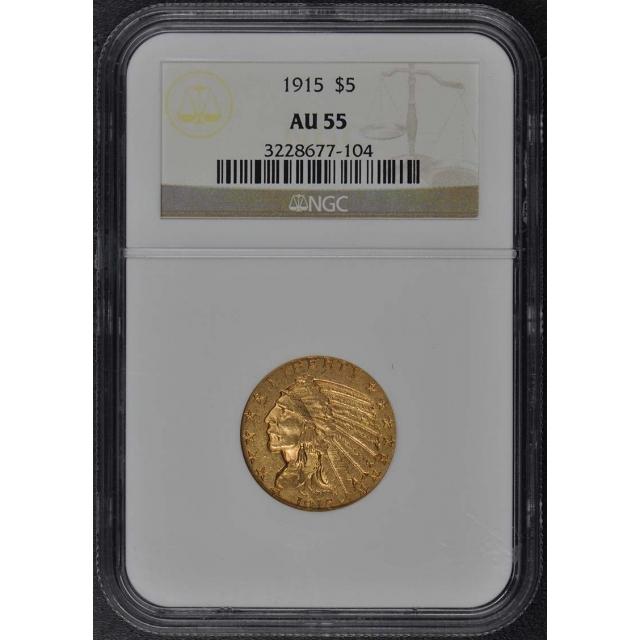 1915 Indian $5 NGC AU55