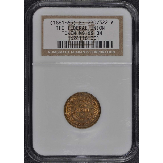1861- 65 F 220/322 A The Federal Union Token NGC MS63 BN