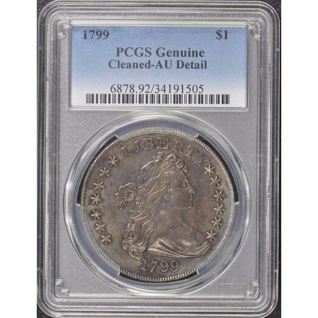 1799 $1 Draped Bust Dollar Irregular Date BB-151 R5 PCGS AU Details
