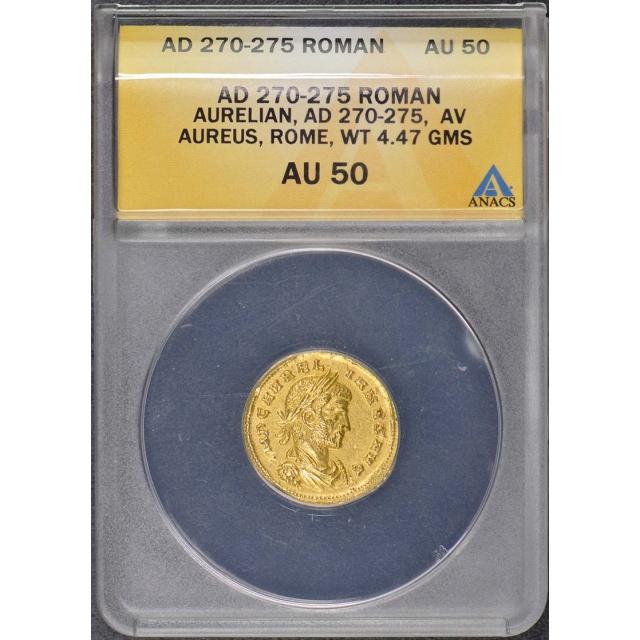 Aurelian 270-275 AD Roman Aureus ANACS AU50