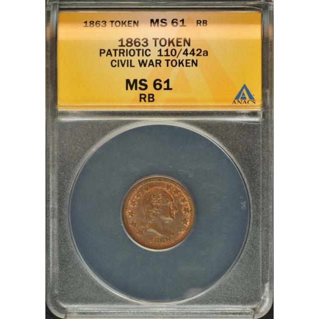 1863 Patriotic Token 110/442a Civil War ANACS MS61
