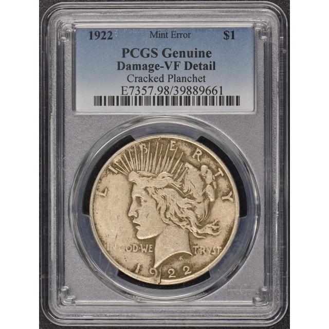 1922 $1 Peace Dollar PCGS VF Details Cracked Planchet Error