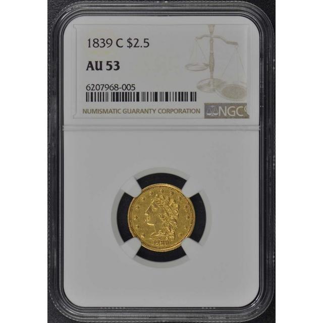1839-C Classic Head $2.50 NGC AU53