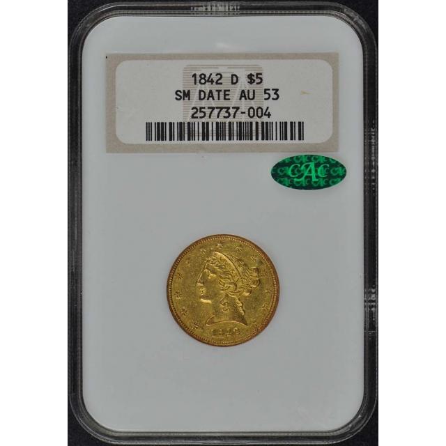 1842-D SMALL DATE Half Eagle - No Motto $5 NGC AU53 (CAC)