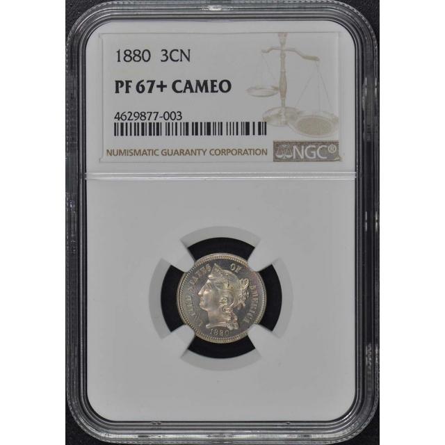 1880 Three Cent Piece - Copper Nickel 3CN NGC PR67+CAM