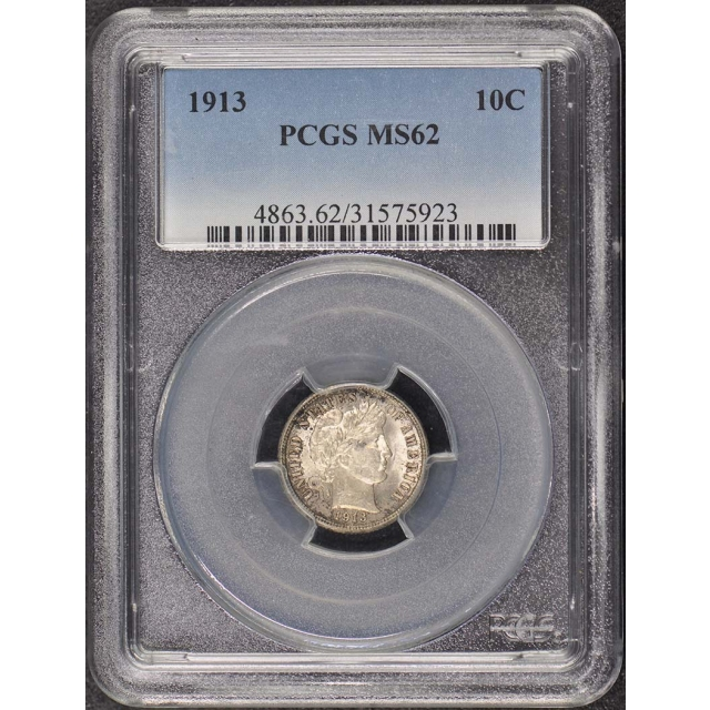 1913 10C Barber Dime PCGS MS62