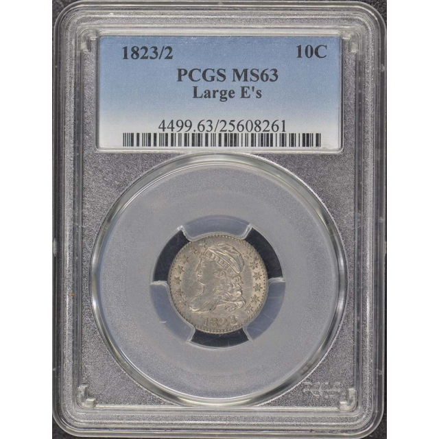 1823/2 10C Large E'S Capped Bust Dime PCGS MS63