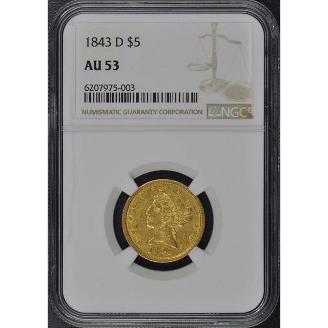 1843-D Half Eagle - No Motto $5 NGC AU53