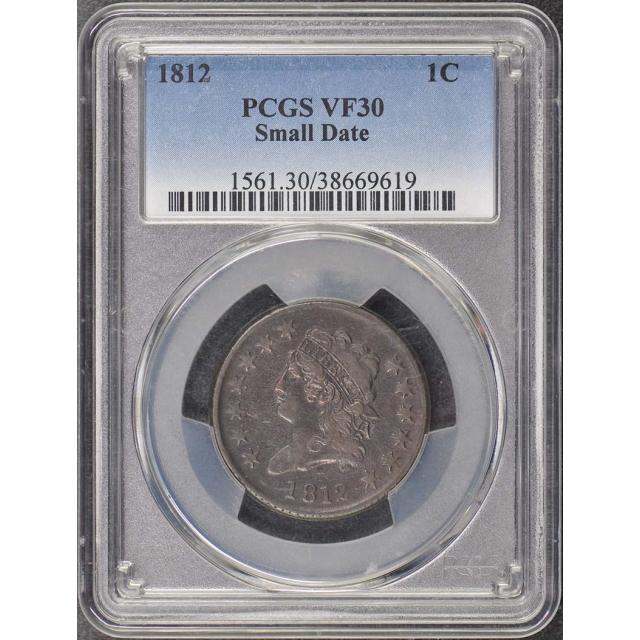 1812 1C Small Date Classic Head Cent PCGS VF30BN