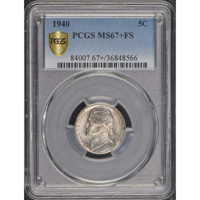 1940 5C Jefferson Nickel PCGS MS67+FS