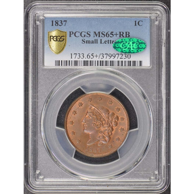 1837 1C Small Letters Coronet Head Cent PCGS MS65+RB (CAC)