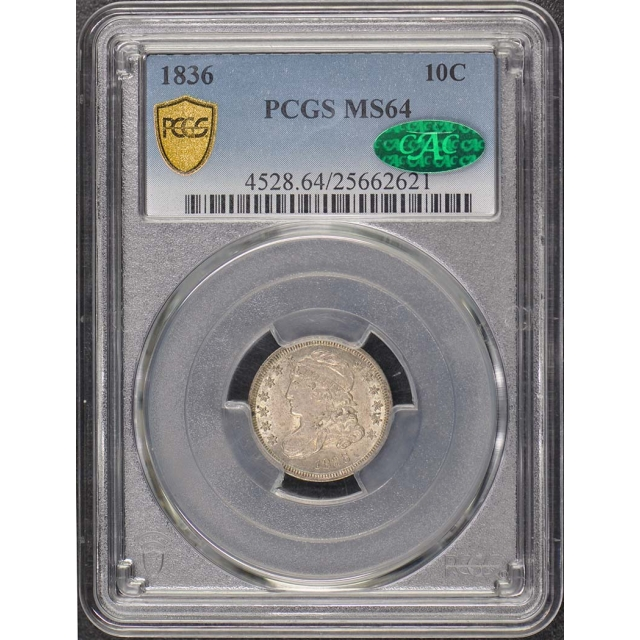 1836 10C Capped Bust Dime PCGS MS64 (CAC)