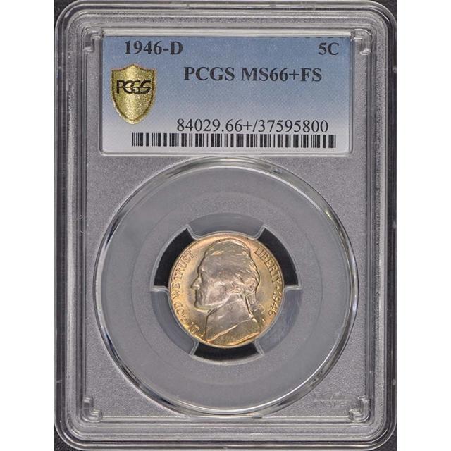 1946-D 5C Jefferson Nickel PCGS MS66+FS