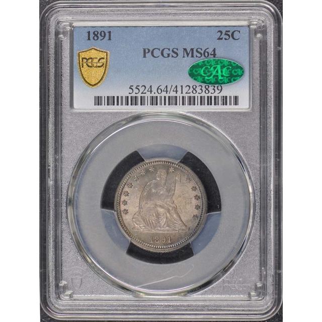 1891 25C Liberty Seated Quarter PCGS MS64 (CAC)