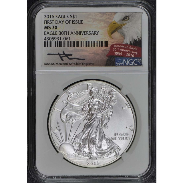 2016 $1Silver Eagle 30th Anniversary NGC MS70 First Day
