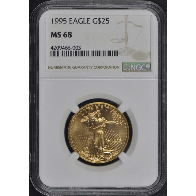 1995 EAGLE G$25 NGC MS68