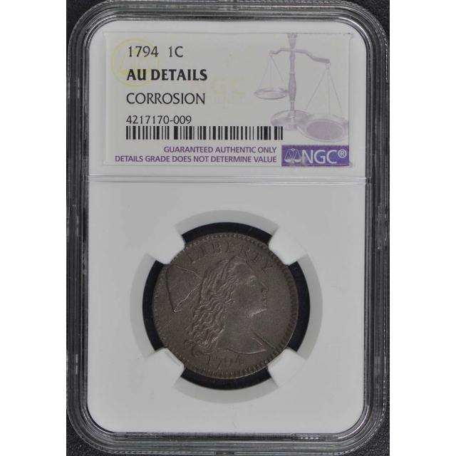 1794 Liberty Cap Cent 1C NGC AU Details BN