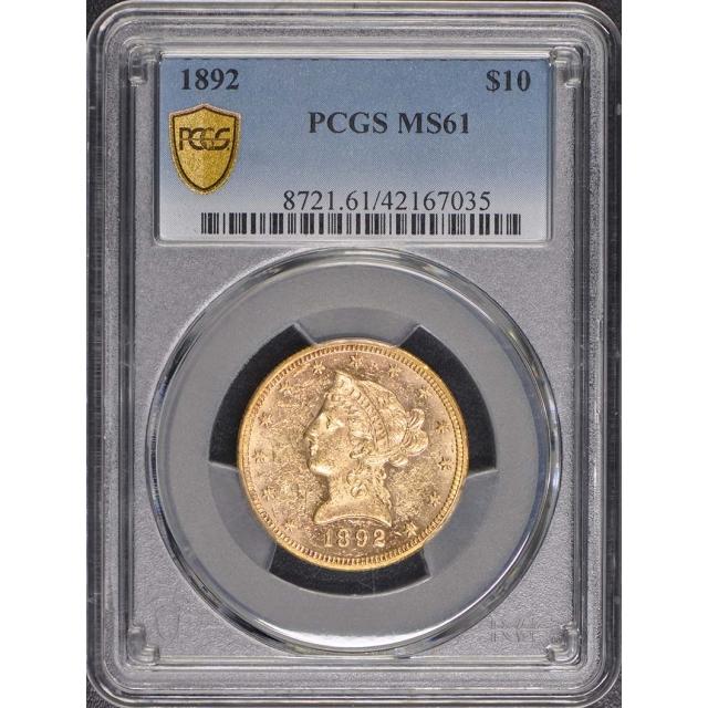 1892 $10 Liberty Head Eagle PCGS MS61