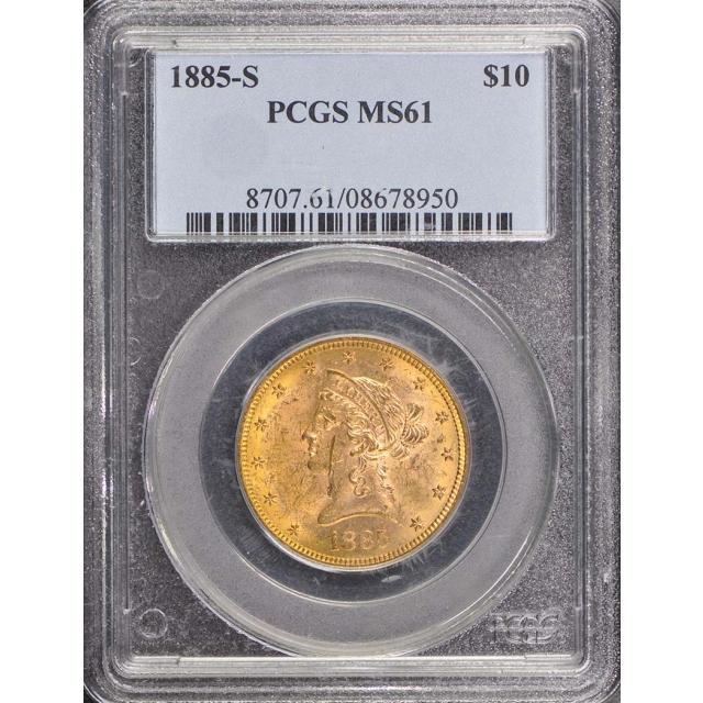1885-S $10 Liberty Head Eagle PCGS MS61